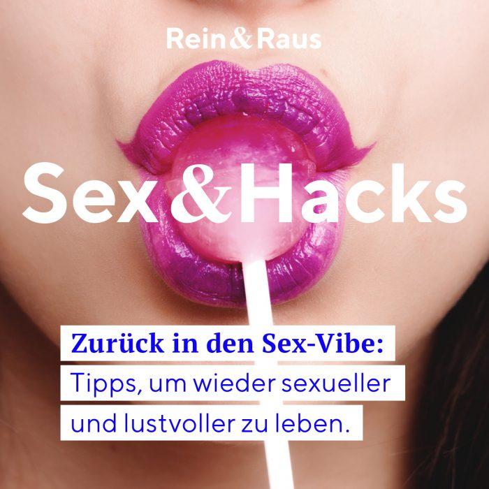 Folge Titel Sexhack Rein&Raus Sex Podcast